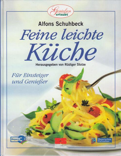 Alfons Schuhbeck Feine Leichte Kuche Gunstig Kaufen Ebay