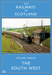 The Railways Of Scotland Volume Twelve The South West  DVD - Blackpool, United Kingdom - The Railways Of Scotland Volume Twelve The South West  DVD - Blackpool, United Kingdom
