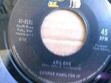 "GEORGE HAMILTON IV 45 RPM ""Abilene"" & ""Oh So Many Years"" VG+ condition"