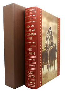 Dee Brown BURY MY HEART AT WOUNDED KNEE   1st Edition 1st Printing