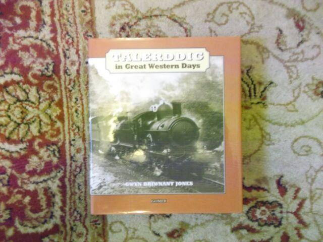Talerddig in Great Western Days by Gwyn Briwnant-Jones (Hardback, 1999)