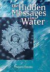 Hidden Messages in Water by Masaru Emoto (Paperback, 2004)