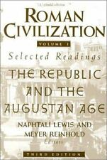 The Republic and the Augustan Age by Naphtali Lewis and Meyer Reinhold (1990, Paperback)