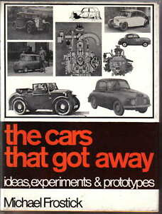 Cars-That-Got-Away-Ideas-Experiments-amp-Prototypes-by-Frostick-Pub-Cassell-1968