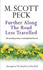 Further Along the Road Less Travelled by M.Scott Peck (Paperback, 1997)