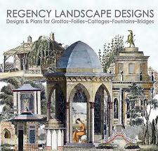 Regency Landscape Designs Plans Illustrations Follies Grotto's Bridges Gates etc