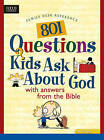 801 Questions Kids Ask about God by Tyndale House Publishers(Paperback / softback)