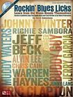 Rockin' Blues Licks: Learn from the Blues Greats Themselves by Dave Celentano (Mixed media product, 2012)