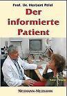 Was Patienten wissen sollten von Herbert Pelzl (2005, Gebundene Ausgabe)