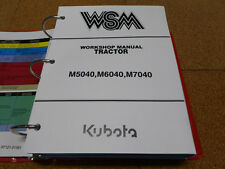 Kubota M5040, M6040, M7040 Tractor Service Workshop Shop Repair Manual