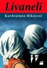 Kardesimin Hikayesi von Zülfü Livaneli (2013, Taschenbuch)