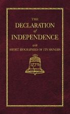 Little Books of Wisdom: The Declaration of Independence by Thomas Jefferson and Benson John Lossing (1997, Hardcover)