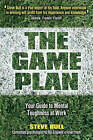 The Game Plan: Your Guide to Mental Toughness at Work by Steve Bull (Paperback, 2006)
