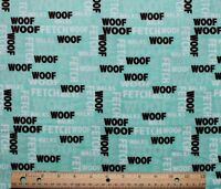 Snuggle Flannel Dogs Words Woof Fetch On Pastel Green 100% Cotton Bty