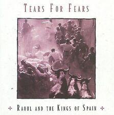 TEARS FOR FEARS - RAOUL AND THE KINGS OF SPAIN [BONUS TRACKS] (NEW CD)