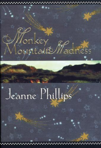 Monkey Mountain Madness by Jeanne Phillips
