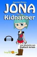 Jona and the Kidnapper : Eine Geschichte Zum Englisch Lernen (2-Sprachig) by...