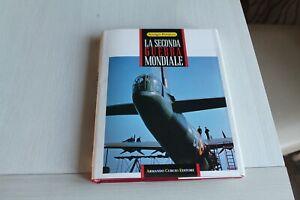 LA SECONDA GUERRA MONDIALE VOLUME 1 - A.PETACCO - ARNOLDO CURCIO EDITORE 1991
