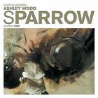 Sparrow: v. 1: Ashley Wood by Ashley Wood (Hardback, 2006)