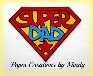 CRAFTECAFE-MINDY-FATHER-039-S-DAY-SUPER-DAD-premade-paper-piecing-scrapbook-Title