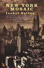 New York Mosaic:  Do I Wake or Sleep ,  Christmas Tree ,  Many Mansions by Isabel Bolton (Paperback, 1999)