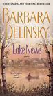 Lake News by Barbara Delinsky (Paperback / softback)