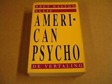 BOEK / BRET EASTON ELLIS - AMERICAN PSYCHO - DE VERTALING