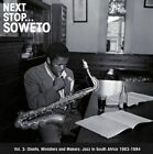Next Stop Soweto, Vol. 3: Giants, Ministers and Makers - Jazz in South Aftrica 1963-1984 by Various Artists (Vinyl, Aug-2010, 2 Discs, Strut)