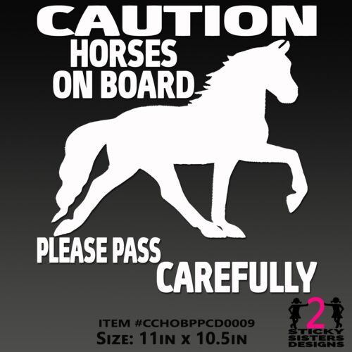 CAUTION Horses On Board Please Pass Carefully TRAILER SAFETY Sticker Decal