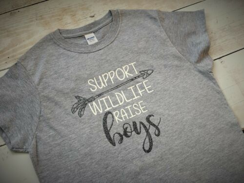 Support Wildlife Raise Boys T-shirt Top Motherhood Funny Raising Boys Boy Mum