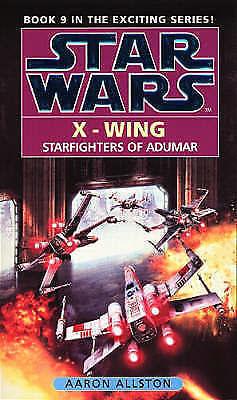 "1 of 1 - ""VERY GOOD"" Star Wars: Starfighters of Adumar (Star Wars: X-Wing), Allston, Aaro"
