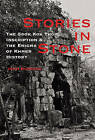 Stories in Stone: The Sdok Kok Thom Inscription and the Enigma of Khmer History by John Burgess (Paperback, 2010)