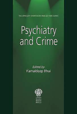 (Good)-Psychiatry and Crime (Paperback)-Kamaldeep Bhui-1853158836