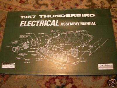 details about 1957 ford thunderbird electrical wiring assembly manual