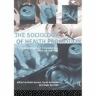 The Sociology of Health Promotion: Critical Analyses of Consumption, Lifestyle and Risk by Taylor & Francis Ltd (Paperback, 1995)