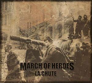 MARCH-OF-HEROES-La-Chute-CD-Von-Thronstahl-Arditi-Triarii-Arditi-Toroidh