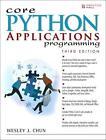 Core Python Applications Programming von Wesley Chun (2012, Taschenbuch)