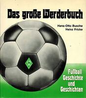 Busche, Fricke, Das große Werderbuch, SV Werder Bremen, Fußball, Leinen geb 1983