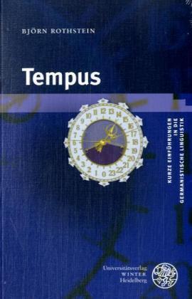 Tempus von Björn Rothstein (2007, Taschenbuch), Universitätsverlag WINTER