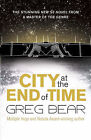City at the End of Time by Greg Bear (Paperback, 2008)