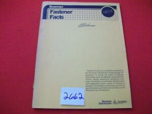 VINTAGE-1988-BOWMAN-FASTENER-FACTS-EXCELLENT-REFERENCE-SPECIFICATIONS-IDENTIFY
