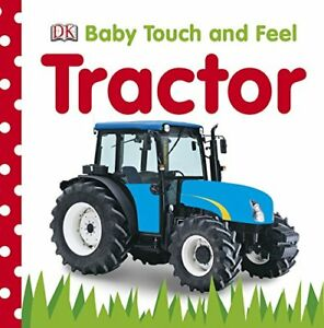 Good-Tractor-Baby-Touch-and-Feel-Hardcover-Collectif-140536257X