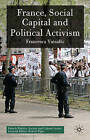 France, Social Capital and Political Activism by Francesca Vassallo (Hardback, 2010)