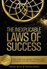 The Inexplicable Laws Success Discover Hidden Truths That by Singh Virend