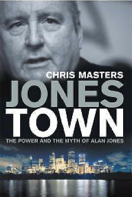 1 of 1 - Jonestown: The Power and the Myth of Alan Jones by Chris Masters (Hardback,...