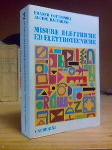 MISURE ELETTRICHE ED ELETTROTECNICHE - vol. II° - Ed. Calderini 1980 - Italia - L'oggetto può essere restituito - Italia