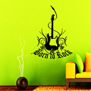 Music Wall Decals Born To Rock Decal Guitar Vinyl Stickers Bedroom Decor Na264 Ebay
