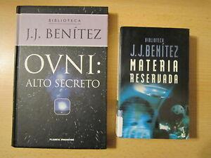 LOTE 2 LIBROS J.J. BENITEZ: OVNI ALTO SECRETO y MATERIA RESERVADA
