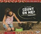 Can People Count on Me?: A Book about Responsibility by Robin Nelson (Hardback, 2014)