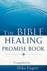 The Bible Healing Promise Book by Michael Fugett (Paperback / softback, 2007)